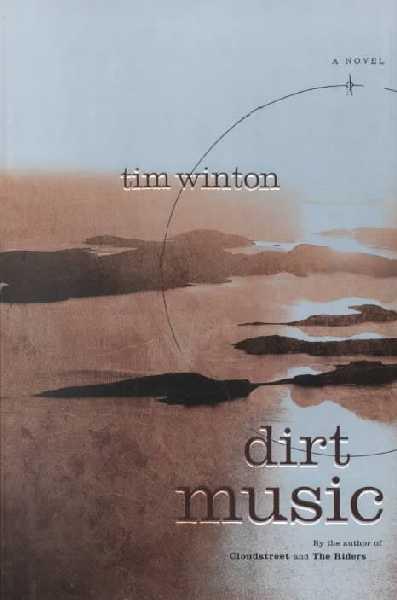 Dirt Music Tim Winton Chazz W